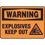 """Accuform MCHL304XV, Dura-Vinyl Sign """"Warning Explosives Keep Out"""""""