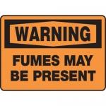 "Accuform MCHL306XL, OSHA Sign ""Warning Fumes May Be Present"""