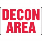 "Accuform MCHL500XT, BIGSigns Dura-Plastic Sign ""Decon Area"""