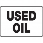"""Accuform MCHL514VP, 14″ x 20″ Plastic Sign with Legend: """"Used Oil"""""""