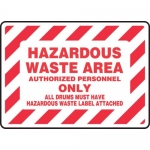 "Accuform MCHL551XT, Sign ""Hazardous Waste Area Authorized…"""
