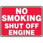 "Accuform MCHL583VA, Aluminum Sign ""No Smoking Shut Off Engine"""