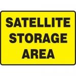 "Accuform MCHL594VS, Adhesive Vinyl OSHA Sign ""Satellite Storage Area"""