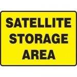 "Accuform MCHL594XV, Dura-Vinyl OSHA Sign ""Satellite Storage Area"""