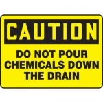 "Accuform MCHL634XP, OSHA Sign ""Do Not Pour Chemicals Down The Drain"""