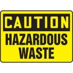 "Accuform MCHL638XF, OSHA Sign ""Caution Hazardous Waste"""