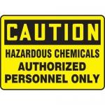 """Accuform MCHL646XF, OSHA Sign """"Hazardous Chemicals Authorized…"""""""