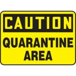 """Accuform MCHL676XV, Dura-Vinyl OSHA Sign """"Caution Quarantine Area"""""""