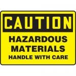 "Accuform MCHL686VS, OSHA Sign ""Hazardous Materials Handle with Care"""