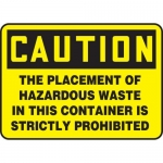 "Accuform MCHL698XL, OSHA Sign ""The Placement of Hazardous Waste…"""