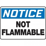 """Accuform MCHL804VP, Plastic OSHA Sign """"Notice Not Flammable"""""""
