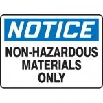 "Accuform MCHL806XF, OSHA Sign ""Notice Non Hazardous Materials Only"""