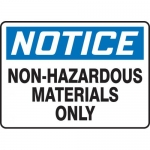 "Accuform MCHL806XL, OSHA Sign ""Notice Non Hazardous Materials Only"""