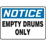 """Accuform MCHL815XF, OSHA Sign """"Notice Empty Drums Only"""""""