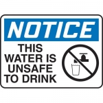 "Accuform MCHL817XP, OSHA Sign ""Notice This Water is Unsafe to Drink"""