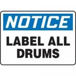 "Accuform MCHL825XL, Aluma-Lite OSHA Sign ""Notice Label All Drums"""