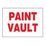 "Accuform MCHL929XF, Dura-Fiberglass Sign with Legend ""Paint Vault"""