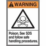 "Accuform MCHM300VA, ANSI Sign ""Poison See SDS and Follow Safe…"""