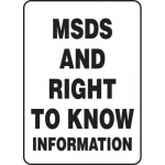 "Accuform MCHM505VP, Plastic Sign ""MSDS and Right to Know Information"""