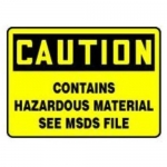 "Accuform MCHM600XL, Sign ""Contains Hazardous Material See MSDS File"""