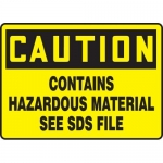 "Accuform MCHM601XL, Sign ""Contains Hazardous Material See SDS File"""