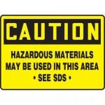 """Accuform MCHM603VA, OSHA Sign """"Hazardous Materials May Be Used…"""""""