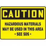 """Accuform MCHM603XF, OSHA Sign """"Hazardous Materials May Be Used…"""""""