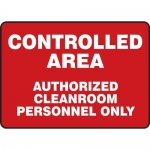 "Accuform MCLR510XL, Sign ""Controlled Area Authorized Cleanroom…"""