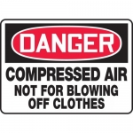 "Accuform MCPG006VA, Sign ""Compressed Air Not for Blowing Off Clothes"""