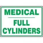 "Accuform MCPG518VA, Aluminum Sign with Legend ""Medical Full Cylinders"""