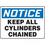"""Accuform MCPG826VA, OSHA Sign """"Notice Keep All Cylinders Chained"""""""