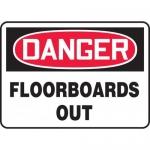 "Accuform MCRT020VA, Aluminum OSHA Sign ""Danger Floorboards Out"""