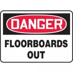 """Accuform MCRT020XP, Accu-Shield OSHA Sign """"Danger Floorboards Out"""""""
