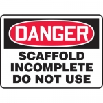 """Accuform MCRT116VP, Plastic OSHA Sign """"Scaffold Incomplete Do Not Use"""""""