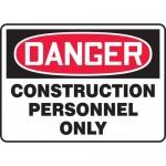 "Accuform MCRT130VP, OSHA Sign ""Danger Construction Personnel Only"""