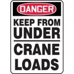 """Accuform MCRT142XL, OSHA Sign """"Danger Keep from Under Crane Loads"""""""