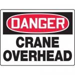 "Accuform MCRT210XT, BIGSigns OSHA Sign ""Danger Crane Overhead"""