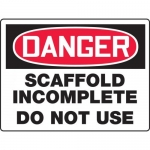 """Accuform MCRT240VP, BIGSigns Sign """"Scaffold Incomplete Do Not Use"""""""