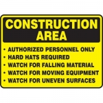 "Accuform MCRT505XV, Sign ""Construction Area Authorized Personnel…"""