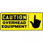 "Accuform MCRT612XP, Accu-Shield OSHA Sign ""Caution Overhead Equipment"""