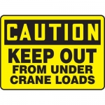"""Accuform MCRT615VP, OSHA Sign """"Keep Out from Under Crane Loads"""""""