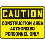 "Accuform MCRT621XL, Sign ""Construction Area Authorized Personnel Only"""