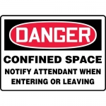 """Accuform MCSP067XV, Sign """"Confined Space Notify Attendant When…"""""""
