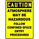 "Accuform MCSP600XV, Sign ""Atmosphere May Be Hazardous Follow…"""