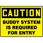 """Accuform MCSP612VA, OSHA Sign """"Buddy System is Required for Entry"""""""