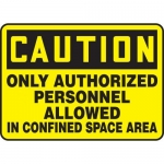 """Accuform MCSP614XP, Sign """"Only Authorized Personnel Allowed in…"""""""