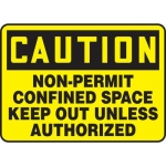 "Accuform MCSP617XV, Sign ""Non-Permit Confined Space Keep Out…"""