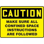 """Accuform MCSP620XV, Dura-Vinyl Sign """"Make Sure All Confined Space…"""""""