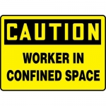 """Accuform MCSP621XP, OSHA Sign """"Caution Worker in Confined Space"""""""