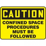 """Accuform MCSP626XP, Sign """"Confined Space Procedures Must Be Followed"""""""